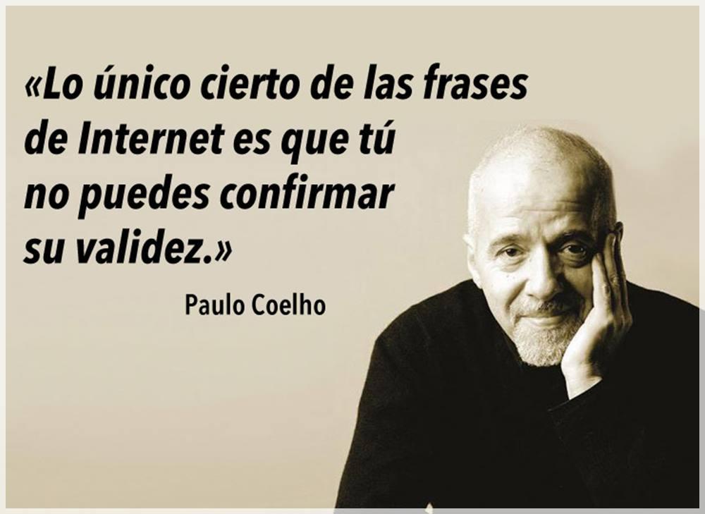 Frases De Paulo Coelho: LO UNICO CIERTO