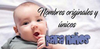 Nombres originales y únicos para bebés